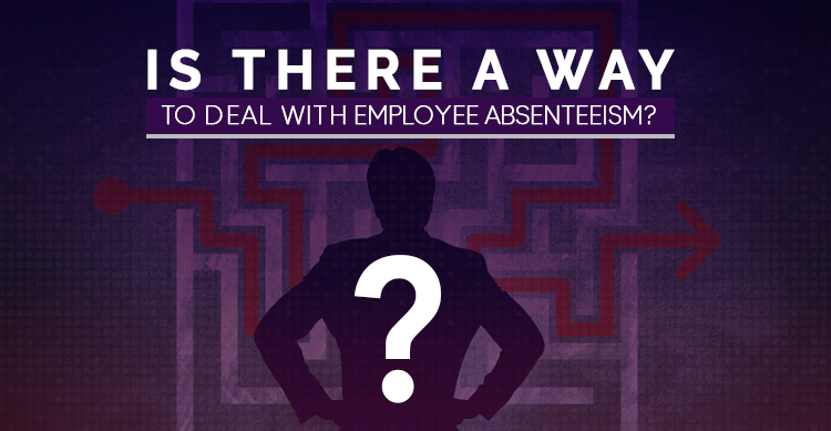 deal with employee absenteeism