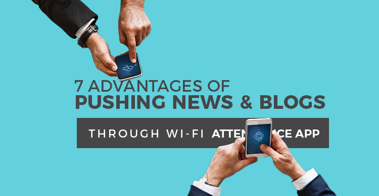 Advantages of WiFi attendance blogs