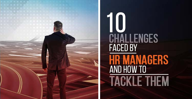 10 Challenges Faced by HR Managers and How to Tackle Them featured image