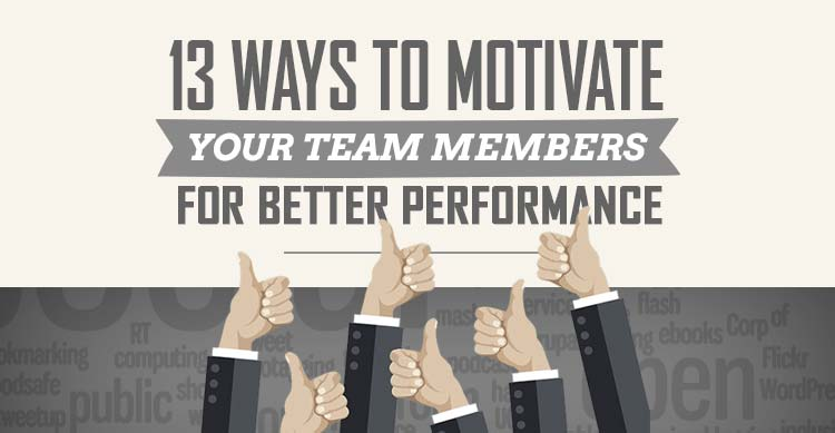 13 ways to motivate your team members for better performance featured image