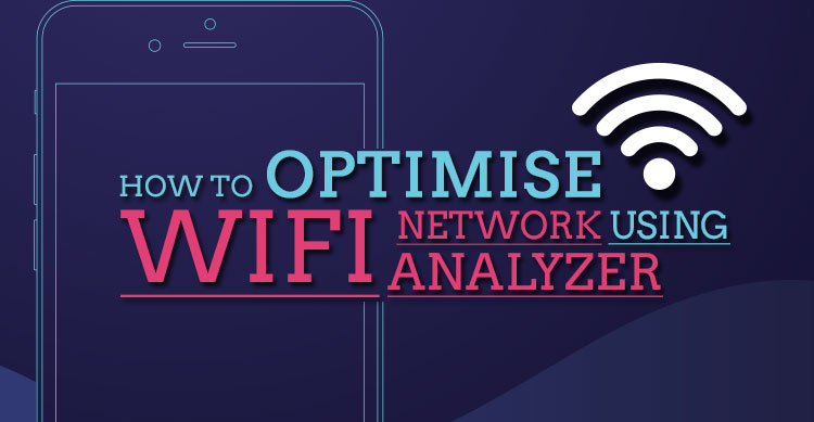 How-to-optimise-wifi-network-using-Wifi-analyzer
