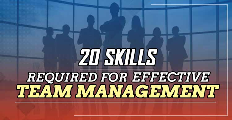 skills-required-for-effective-team-management.