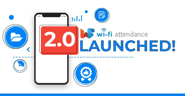 WiFi-Attendance-App-2-0-Launched