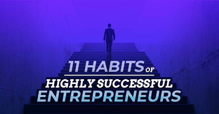 Habits-Of-Highly-Successful-Entrepreneurs