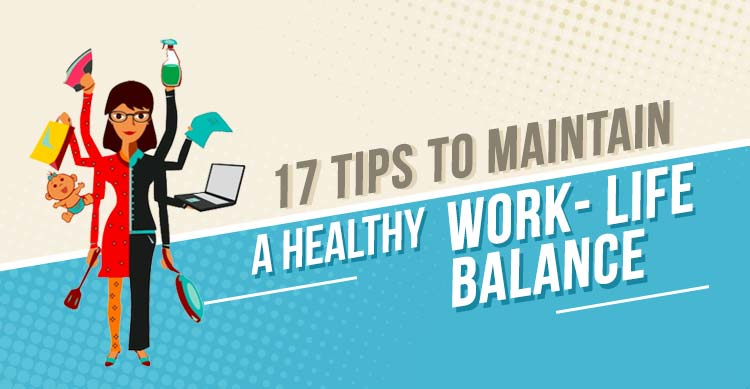 tips-to-maintain-a-healthy-work--life-balance