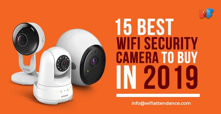 best wifi security camera to buy in 2019