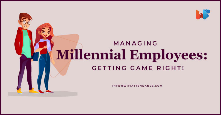 Managing Millennial Employees
