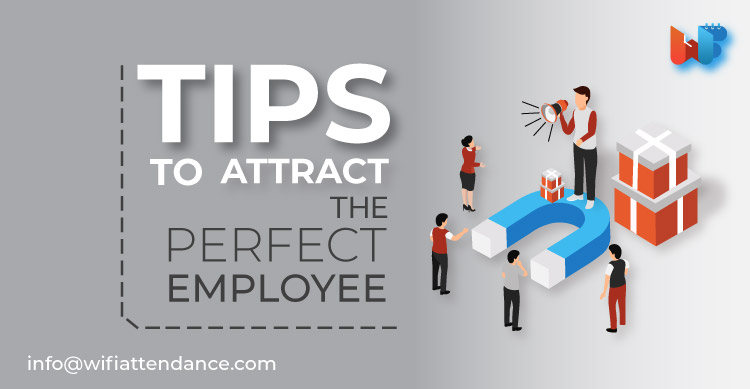 tips-to-attract-the-perfect-employee