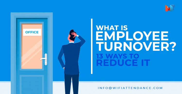 What-is-Employee-Turnover-13-Ways-to-Reduce-It