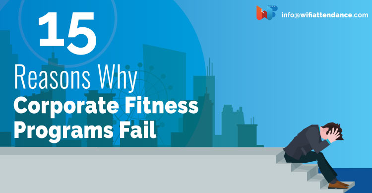15-reasons-why-corporate-fitness-programs-fail-1